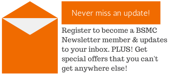 Register here for the BSMC newsletter